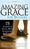 img - for Amazing Grace For Fathers book / textbook / text book
