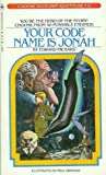 Your Code Name is Jonah (Choose Your Own Adventure, 6) (0553128191) by Packard, Edward