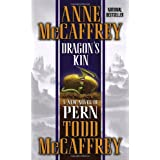 Dragon's Kin (The Dragonriders of Pern) ~ Anne McCaffrey