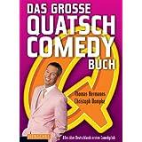 """Das gro�e QUATSCH-Comedy-Buch: Alles �ber Deutschlands ersten Comedy-Clubvon """"Thomas Hermanns"""""""