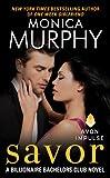 Savor: A Billionaire Bachelors Club Novel (Billionaire Bachelors Club series Book 3)