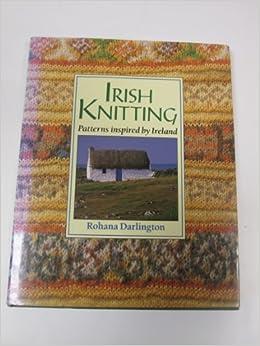 Irish Knitting: Patterns Inspired by Ireland (Hobby Craft ...