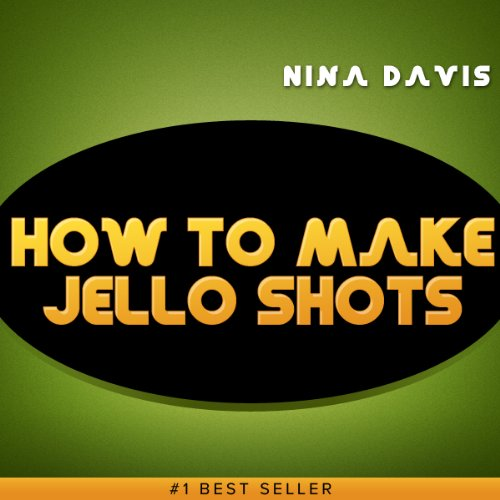 How to Make Jello Shots: Best Jello Shots Recipe!