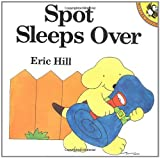 Spot Sleeps Over (0140553010) by Hill, Eric