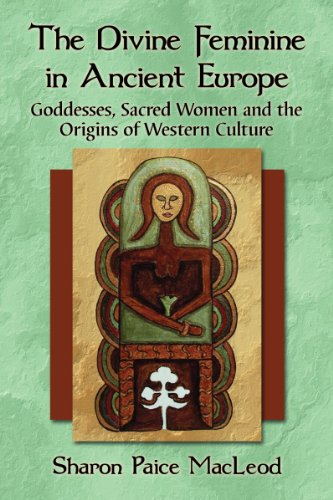 The Divine Feminine in Ancient Europe