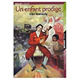 L'Enfant Prodige (French Edition) (0320073076) by Irene Nemirovsky