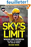 Sky's the Limit: British Cycling's Qu...