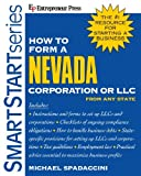 img - for How to Form a Nevada Corporation or LLC From Any State (How to Form a Nevada Corporation or Limited Liability Corporation) book / textbook / text book