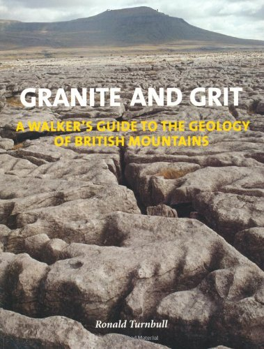 granite-and-grit-a-walkers-guide-to-the-geology-of-british-mountains