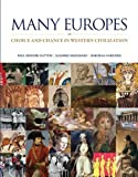 img - for Many Europes: Choice and Chance in Western Civilization book / textbook / text book