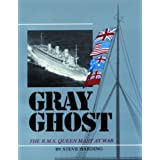 Gray Ghost: The R.M.S. Queen Mary at War ~ Stephen Harding