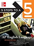 5 Steps to a 5 AP English Language, Second Edition