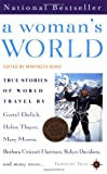 A Woman's World: True Stories of World Travel (Travelers' Tales Guides)