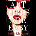 Art Girls Are Easy | Julie Klausner