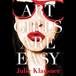 Art Girls Are Easy Audiobook