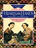 img - for Hearts and Hands: Women, Quilts, and the American Society by Ferrero, Pat, Hedges, Elaine, Silber, Julie(November 15, 2000) Paperback book / textbook / text book
