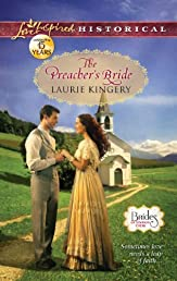 The Preacher's Bride (Love Inspired Historical)