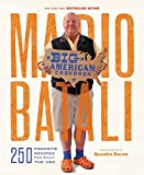 img - for Mario Batali--Big American Cookbook: 250 Favorite Recipes from Across the USA book / textbook / text book