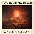 Autobiography of Red: Vintage Contemporaries Series Hörbuch von Anne Carson Gesprochen von: Paul Boehmer