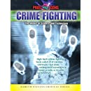 Crime Fighting: The Impact of Science and Technology (Pros and Cons)
