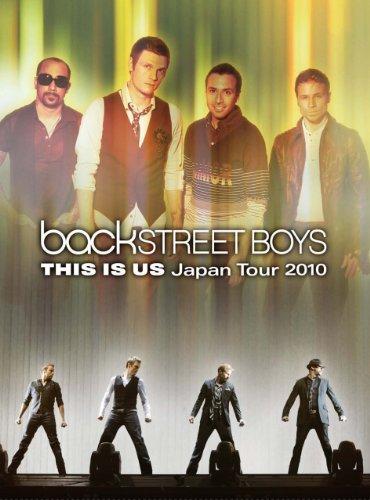 Backstreet Boys THIS IS US Japan Tour 2010 通常盤 [DVD]