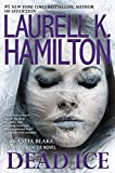 Dead Ice <br>(Anita Blake, Vampire Hunter)	 by  Laurell K. Hamilton in stock, buy online here
