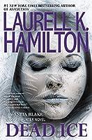 Dead Ice: An Anita Blake, Vampire Hunter Novel