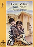img - for Cesar Vallejo Para Ninos (Serie Poesia, No. 33) (Spanish Edition) book / textbook / text book