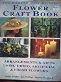 Complete Flower Crafts Book (0600577015) by Conder, Susan