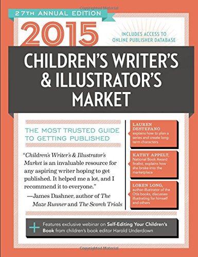2015 Children'S Writer'S & Illustrator'S Market: The Most Trusted Guide To Getting Published (Children'S Writer'S And Illustrator'S Market) front-962146