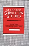 img - for Selected Subaltern Studies (Essays from the 5 Volumes and a Glossary) book / textbook / text book