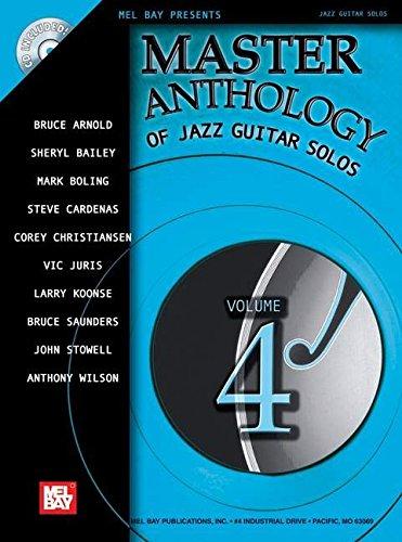 Master Anthology of Jazz Guitar Solos Vo (Mel Bay Presents Jazz Guitar Solos)