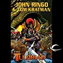 The Tuloriad: Legacy of the Aldenata Audiobook by John Ringo, Tom Kratman Narrated by Marc Vietor