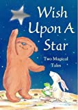 Gillian Lobel Wish Upon a Star: Two Magical Tales: Little Bear's Special Wish; The Wish Cat