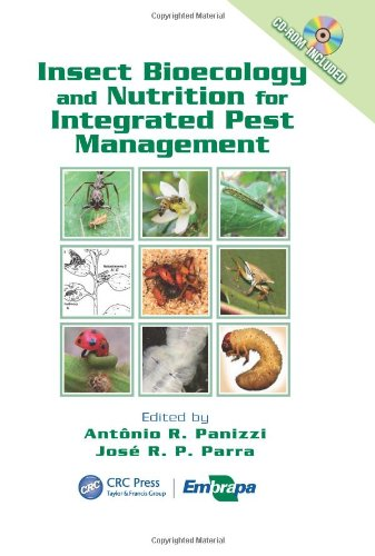 Insect Bioecology And Nutrition For Integrated Pest Management (Contemporary Topics In Entomology (Crc))