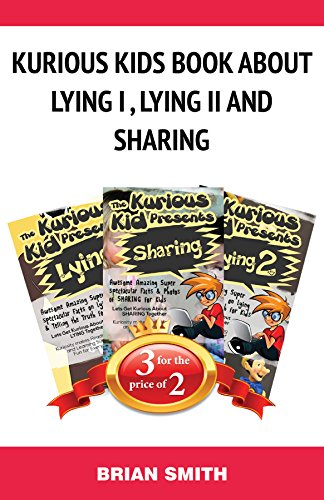 Children's Book Bundle Package Kurious Kids Book about Lying I, Lying II and Sharing: Book Bundle (Bull City Publishing Boon Bundles 7) (Kids Package Books compare prices)