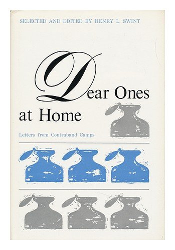 Dear ones at home;: Letters from contraband camps PDF