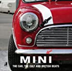 MINI - The Car, The Cult and The Swin...