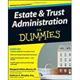 Estate and Trust Administration For Dummies ~ Margaret A. Munro