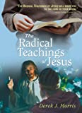 img - for The Radical Teachings of Jesus book / textbook / text book