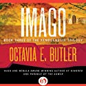 Imago Audiobook by Octavia E. Butler Narrated by Barrett Aldrich