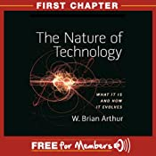 The Nature of Technology: First Chapter | [W. Brian Arthur]