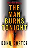 The Man Burns Tonight