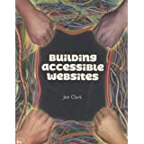 Building Accessible Websitesby Joe Clark