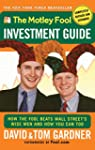 The Motley Fool Investment Guide: How...