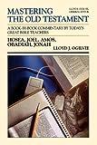 MOT HOSEA JONAH (Mastering the Old Testament) (Vol 20)