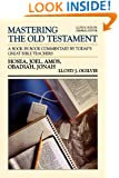MOT HOSEA JONAH (Mastering the Old Testament) (Vol 20)