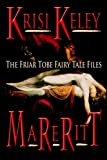 img - for Mareritt (The Friar Tobe Fairy Tale Files Book 1) book / textbook / text book