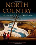 img - for North Country: The Making of Minnesota book / textbook / text book