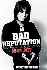 Bad Reputation: The Unauthorized Biography of Joan Jett